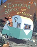 A Camping Spree with Mr. Magee: (Read Aloud Books, Series...